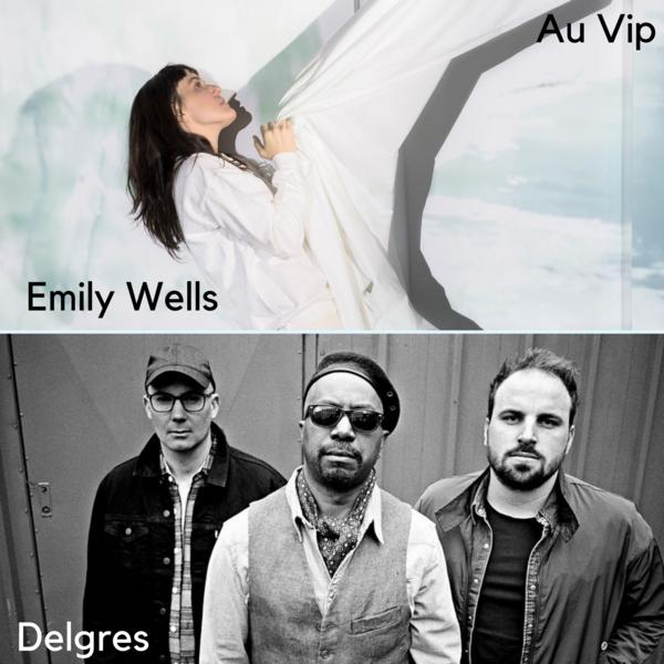Au Vip : Emily Wells / Delgres + Philippe Ménard