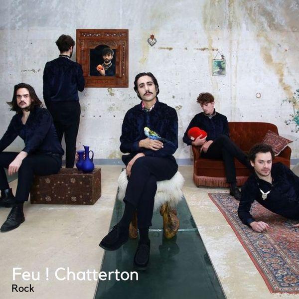 Feu Chatterton !