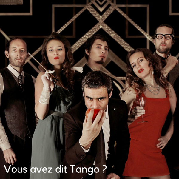 Vous avez dit tango ?