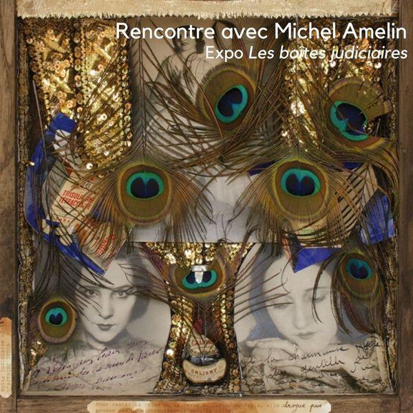 Rencontre avec Michel Amelin