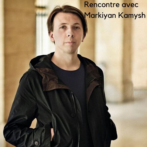 Rencontre avec Markiyan Kamysh