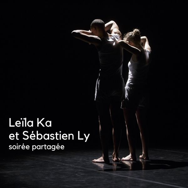 Soirée partagée : Leïla Ka et Sébastien Ly