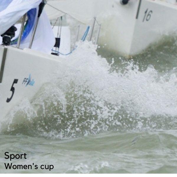 Sport. Voile – Women's cup