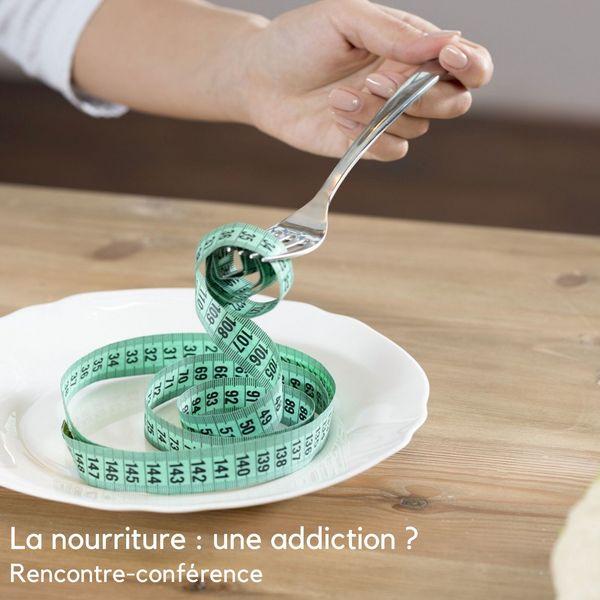 La nourriture: une addiction?