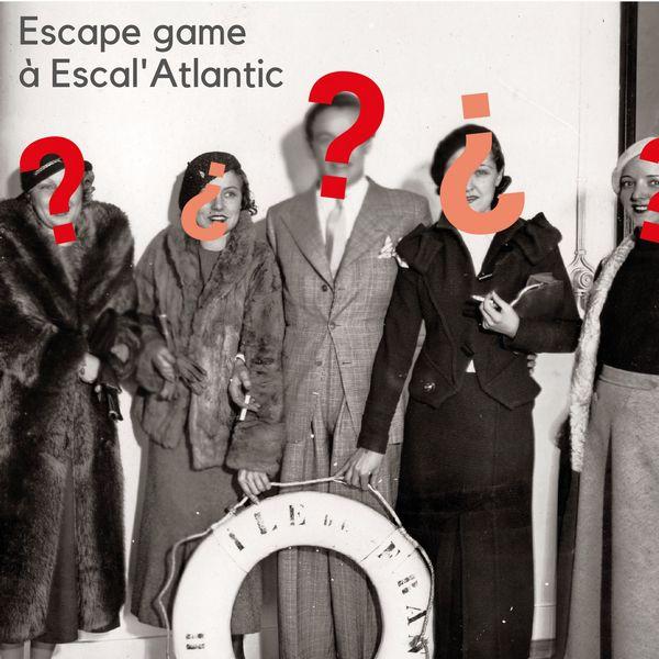 Escape game Escal'Atlantic