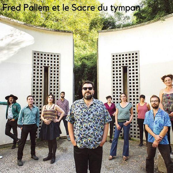 Fred Pallem et le Sacre du Tympan