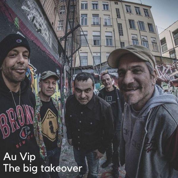 Au Vip – The big takeover