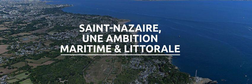 Saint-Nazaire une ambition maritime et littorale