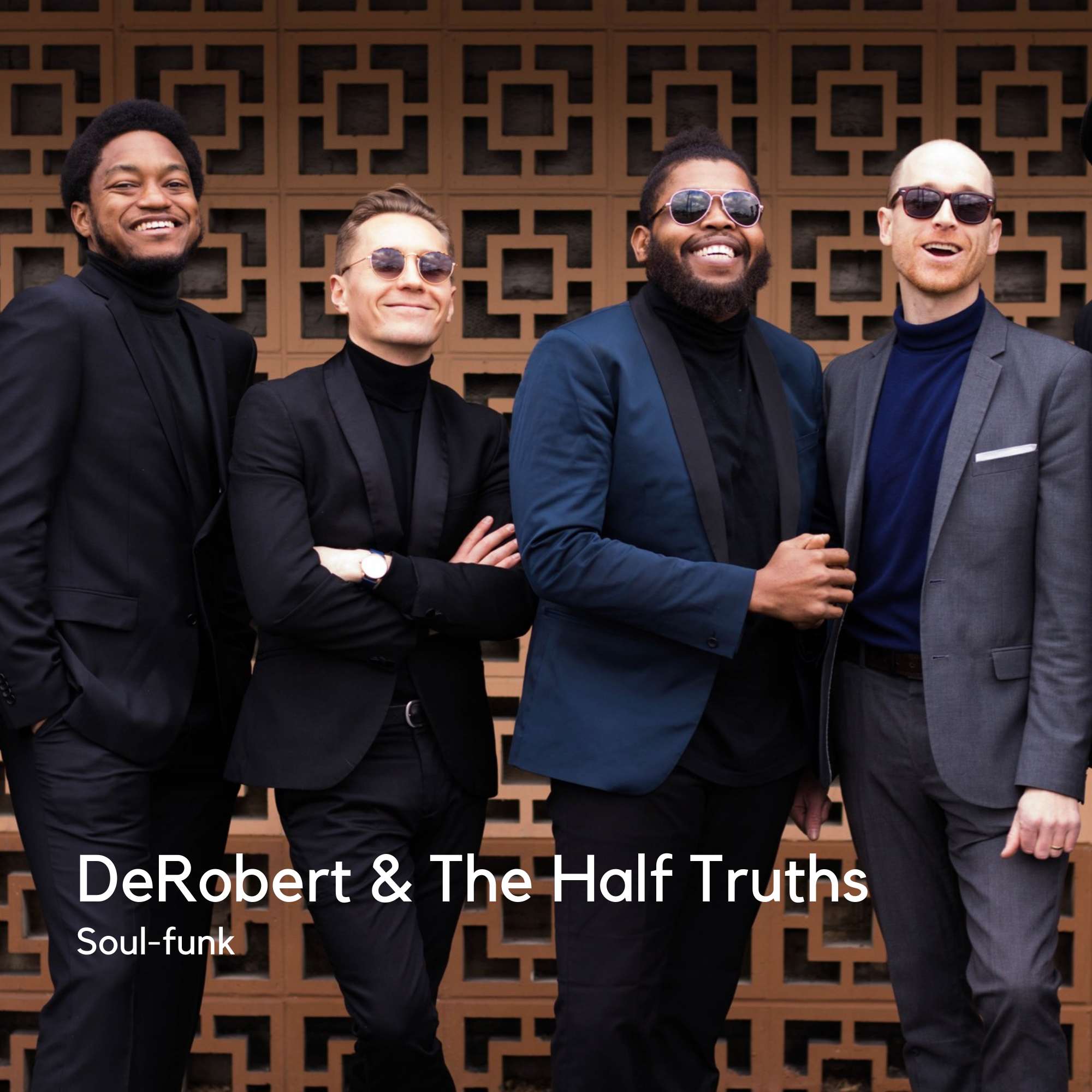 DeRobert & The Half Truths